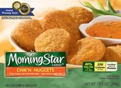 MorningStar Farms 'chicken' nuggets.  Again tastes like chicken - great taste.  But don't know about 'healthy' or even healthier.  Soy based.