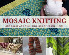 What Is Mosaic Knitting? An Introduction to Color-Knitting's Best Kept Secret Knitting Books, Crochet Books, Knitting Charts, Knitting Stitches, Knitting Yarn, Knitting Projects, Knitting Patterns, Intarsia Knitting, Vogue Knitting