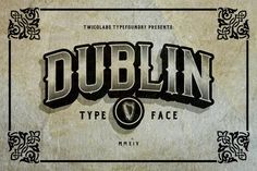Dublin Typeface by Twicolabs Fontdation on @creativemarket