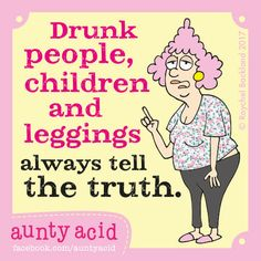 Ged Backland's random and witty thoughts on everyday life as told by Aunty Acid and her husband Walt in this Web comic Crazy Quotes, Love Quotes For Her, True Quotes, Funny Quotes, Humor Quotes, People Quotes, Qoutes, Image Minions, Auntie Quotes