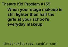 [ theatre kid problems ]