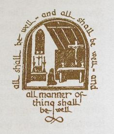 Julian of Norwich - All shall be well...