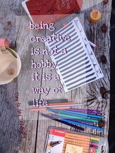 Day to day creativity.