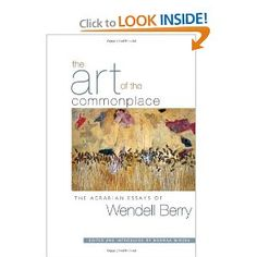 Another to add to the Wendell Berry line up...