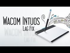 Wacom Intuos Drawing Tablet - Lag Fix - YouTube