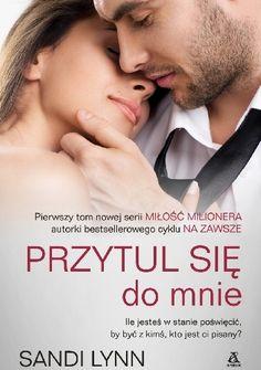 Okładka książki Przytul się do mnie Everything, Cover, Books, Author, Livros, Book, Libri