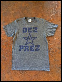 Mens Dez For Prez Dallas tee How Bout Them Cowboys 14992d811