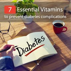 7 Essential Vitamins to Prevent Diabetes Complications