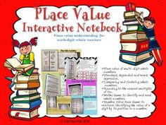 PLACE VALUE INTERACTIVE NOTEBOOK ACTIVITIES Multi-digit Whole Numbers from TeachToTell on TeachersNotebook.com -  (157 pages)  - This 156 page pack features interactive notebook activities to generalize the place value understanding for multi-digit whole numbers.