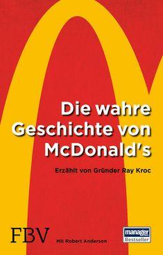 f26ce5cecc68b Die wahre Geschichte von McDonald s - Erzählt von Gründer Ray Kroc