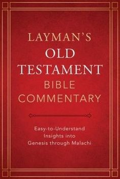 Layman's Old Testament Bible Commentary (Nov)
