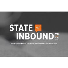 HubSpot have released the 2015 version of their State of Inbound report, and it's an interesting read. Target Customer, Inbound Marketing, Search Engine Optimization, News Blog, Read More, Insight, Reading, Instagram Posts, Multimedia