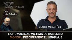 SI PENSAMIENTO Y LENGUAJE VAN DE LA MANO, Y LO QUE CREEMOS CREAMOS, ASÍ TAMBIÉN LA FORMA Y EL CONTENIDO DEL LENGUAJE NOS CREA... CREADOS,CREEMOS, CREAMOS,... RECREEMOS...                                                  . LA HUMANIDAD VICTIMA DE BABILONIA... MONOR por Sergio Manuel Pop – El Or...
