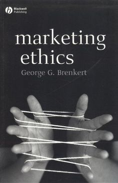 Marketing Ethics (Foundations of Business Ethics) by George G. Brenkert. Publisher: Wiley-Blackwell; 1 edition (March 3, 2008). Publication: March 3, 2008. Author: George G. Brenkert. Edition - 1