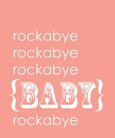 Rockabye Baby Print by Trendography Prints on #zulily !