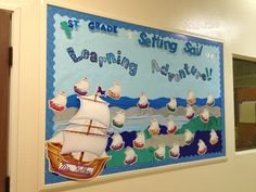 """""""1st Grade is Setting Sail on a Learning adventure!!""""  The students' names are written on each boat.   Boats and borders are from http://www.creativeteaching.com/products/set-sail-for-bulletin-board-set"""
