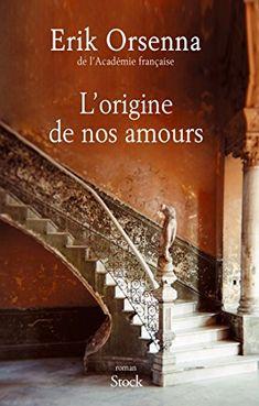 L'origine de nos amours de Erik Orsenna https://www.amazon.fr/dp/223407892X/ref=cm_sw_r_pi_dp_4dscxbFKSC9YR