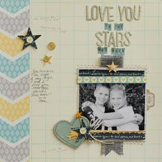 NoelMignon.com Layouts and Projects: Love You to the Stars and Back