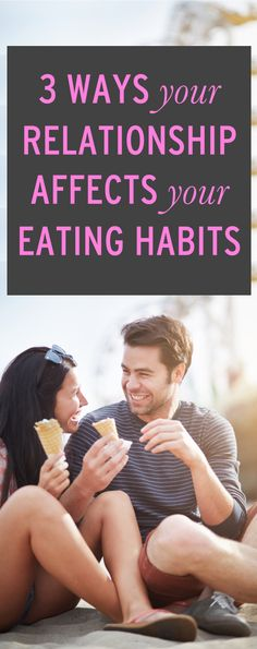 How your relationships affect your eating habits #ambassador