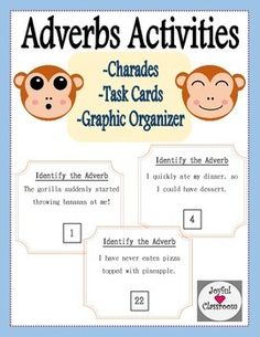 This adverbs resource includes a poster, adverbs charades game, 24 task cards (with an answer key and recording sheet), and an adverb graphic organizer.Thank you for looking!  Let me know what you think.  I'd love to hear from you!