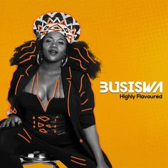 """Her majesty, the queen, Busiswa finally drops her 13 track brand new album titled """"Highly Flavoured"""" and it's safe to say it was highly anticipated and via ZASound. South African Artists, Mp3 Song Download, Latest Music, House Music, Pop Music, Us Travel, Rap, Hip Hop, Wonder Woman"""