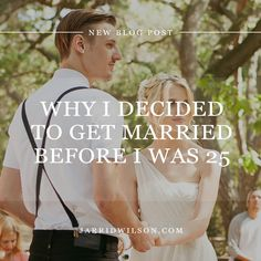 Why I Decided To Get Married Before I Was 25
