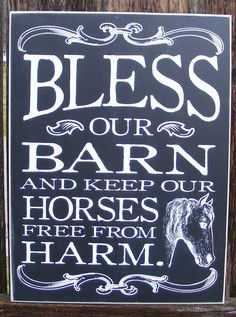 Bless this Barn and Keep Our Horses Free From Harm Retro Wood Sign