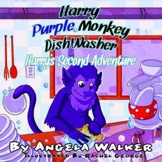 Harry Purple Monkey Dishwasher, Harry's Second Adventure is a print book for 3-9 by Angela Walker.