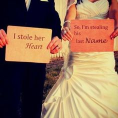 Wedding idea. #StoleHerHeart #StoleHisLastName