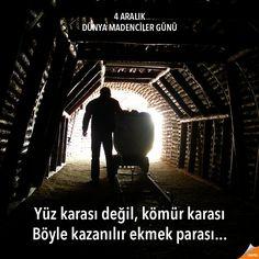 4 Aralık Dünya Madenciler Günü Yüz karası değil, kömür karası Böyle kazanılır ekmek parası... #Qapel #Madenci #Emek