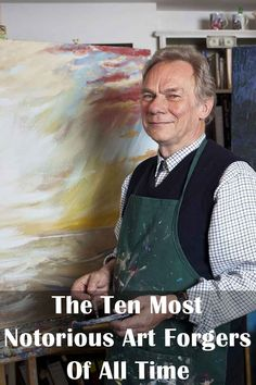 The Ten Most Notorious Art Forgers Of All Time - Trivota