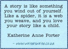 Quotable - Katherine Anne Porter - Writers Write Creative Blog