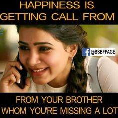 today my bhaiya call me aftr long time.awsm feeling ever😊😊❤ Miss You Brother Quotes, Brother And Sister Memes, Brother And Sister Relationship, Missing You Brother, Brother Birthday Quotes, Sister Quotes Funny, Cousin, Brother Brother, Thoughts On Brother