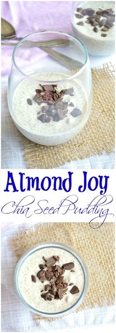 Almond Joy Chia Seed Pudding!  Enjoy the flavors of the candy in this healthy dish for breakfast..or dessert!