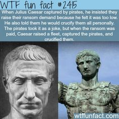 Julius Caesar Captured by pirates - WTF fun facts. and Dude! One is Octavian, not Caesar! Step up your photograph game, WTF Facts. Wtf Fun Facts, Funny Facts, Funny Memes, Hilarious, Random Facts, Weird History Facts, Odd Facts, Strange Facts, History Memes