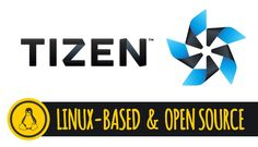 TIZEN OS LINUX BASED OPEN SOURCE