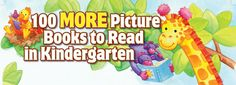 Reading  ::  100 MORE Books to Read in Kindergarten