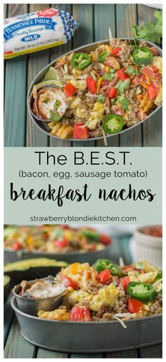 Nachos for breakfast?! Absolutely! Especially when they're the B.E.S.T Breakfast Nachos; Bacon, Egg, Sausage and Tomato all topped on waffle fries for the ultimate in breakfast satisfaction! #BreakfastGoals2017 @conagrabrands AD | Strawberry Blondie Kitchen