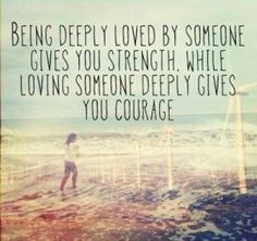 I never knew how much courage I actually had until I loved a being with all my heart, it gave me courage to live and to fight my demons, physical or mental :) Cute Couple Quotes, Cute Love Quotes, Deep Quotes About Love, Life Quotes Love, All Quotes, Quotes To Live By, Random Quotes, Dating Quotes, Book Quotes