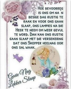 Evening Greetings, Good Morning Greetings, Afrikaanse Quotes, Good Night Blessings, Goeie Nag, Goeie More, Christian Messages, Good Night Sweet Dreams, Special Quotes