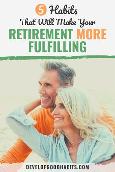 We've listed down 5 habits that will help make your retirement more fulfilling. Retirement presents an opportunity to pursue goals but more importantly. Retirement Celebration, Retirement Advice, Happy Retirement, Retirement Cards, Retirement Parties, Retirement Planning, Retirement Benefits, Retirement Announcement, Physical Inactivity