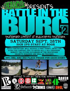 Greenhouse and Blacksburg Parks and Rec present the Battle in the Burg 2 Skate Competition and Fall Skateboard Festival on Saturday, September 28th with registration starting at noon.