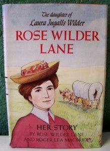 Rose Wilder Lane Her Story Laura Pinterest Laura Ingalls