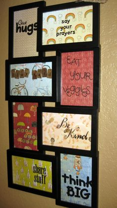 Family rules - buy frames or collage frame, order sayings from   myk-kdesigns.com/heatherashley, use leftover wrapping paper as backings! Easy crafty idea!