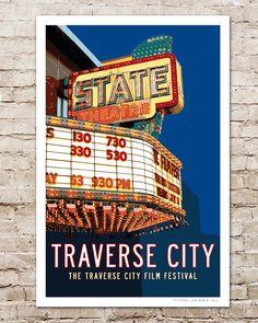 State Theatre Traverse City Film Festival, Traverse City, MI Poster by Transit Design Top 10 Movie Theatre in the US!