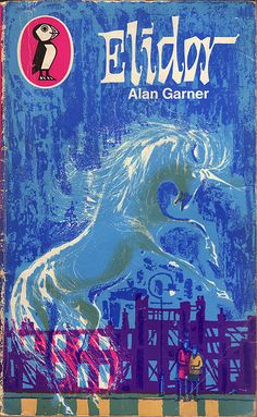 written by Alan Garner, illus Charles Keeping. An all-time favourite Blue Books, My Books, Alan Garner, Book Cover Art, Book Covers, Fantasy Fiction, Penguin Books, Vintage Children's Books, My Childhood Memories