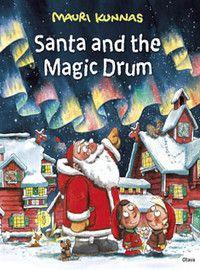 """""""Santa and the Magic Drum"""" by Mauri Kunnas."""
