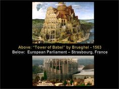 EU-Parliament, modern Tower of Babel ? Tower Of Babel, The Four, Freemason, Strasbourg, Illuminati, World History, Occult, Mount Rushmore, Beast