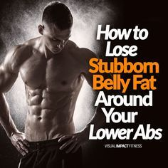 How To Lose Stubborn Belly Fat Around Lower Abs - For both men and women alike, lower belly fat is an issue. Here is what you need to know to lose this flab around your midsection. #sixpackabs #sixpackabsworkout #abroutines #fitness #workout #bestabsexercises #toning #workoutroutine #abs #tummy #flatabs #flattummy #absworkout #fitnessgoals #fitnessmotivation #fitsporation