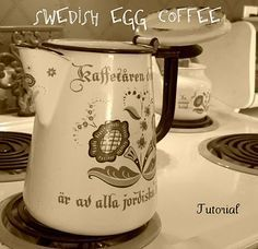 Swedish Egg Coffee - Like cowboy coffee but uses egg to help the grounds sink. I love this coffee pot. Swedish Dishes, Swedish Recipes, Swedish Foods, Norwegian Recipes, Swedish Egg Coffee Recipe, Coffee Tasting, Coffee Drinks, Coffee Shops, Coffee Lovers